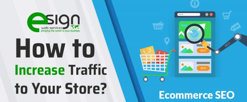 eCommerce SEO: How to Increase Traffic to Your Online Store?