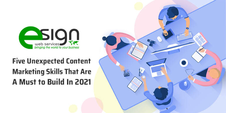 Five Unexpected Content Marketing Skills That Are a Must to Build in 2021